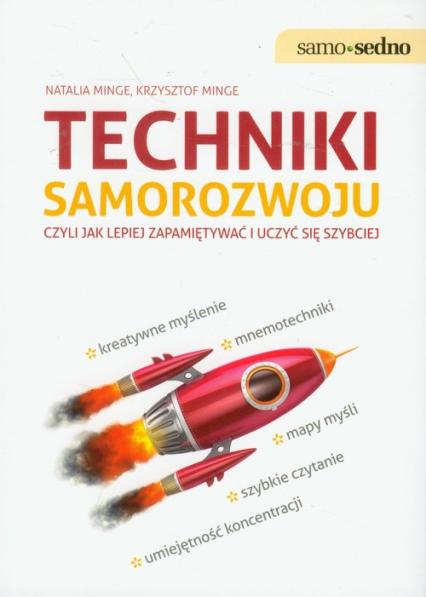 Techniki samorozwoju czyli jak lepiej zapamiętywać i uczyć się szybciej - Minge Natalia, Minge Krzysztof | okładka