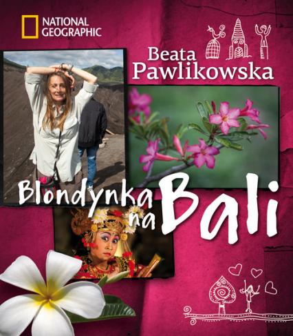Blondynka na Bali - Beata Pawlikowska | okładka