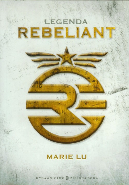 Legenda Rebeliant - Marie Lu | okładka