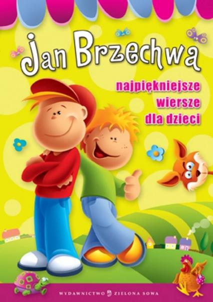 Najpiękniejsze wiersze dla dzieci - Jan Brzechwa | okładka