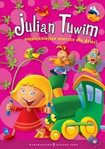 Najpiękniejsze wiersze dla dzieci - Julian Tuwim | okładka