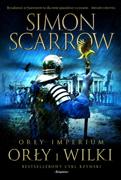 Orły imperium 4 Orły i wilki - Simon Scarrow | okładka