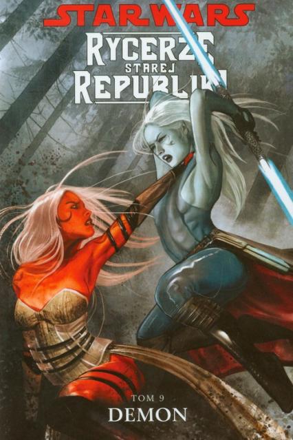 Star Wars Rycerze Starej Republiki Tom 9 Demon - Miller John Jackson | okładka