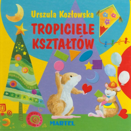 Tropiciele kształtów - Urszula Kozłowska | okładka