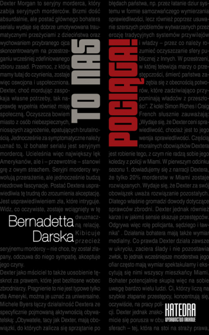 To nas pociąga! O serialowych antybohaterach - Bernadetta Darska   okładka
