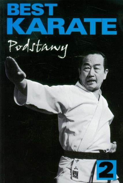 Best karate 2 Podstawy - Masatoshi Nakayama | okładka