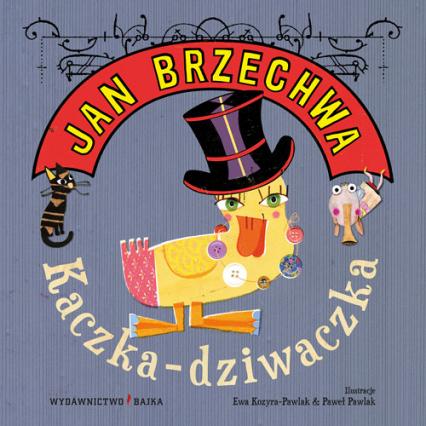 Kaczka-dziwaczka - Jan Brzechwa | okładka