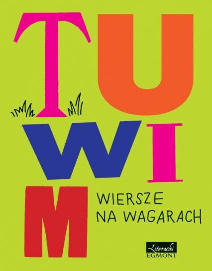 Tuwim Wiersze na wagarach - Julian Tuwim | okładka