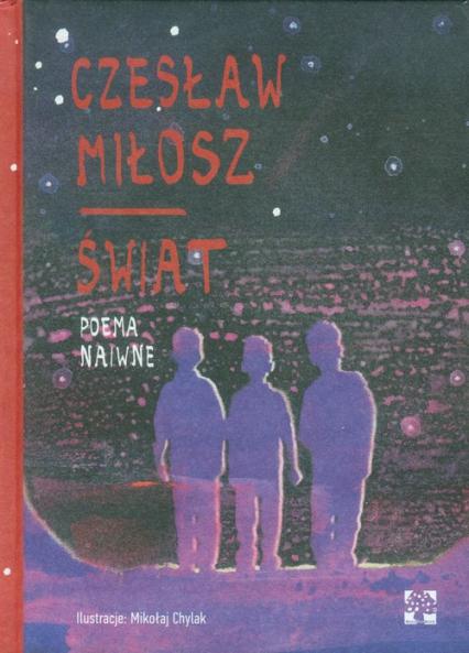 Świat Poema Naiwne - Czesław Miłosz | okładka