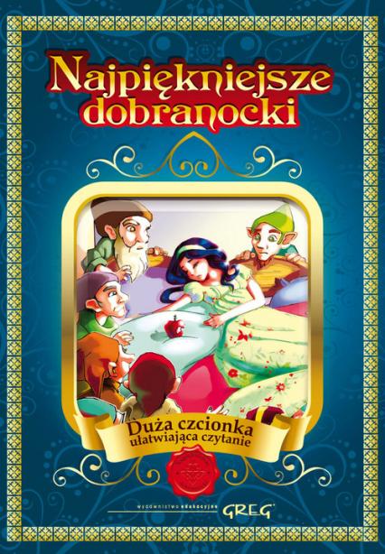 Najpiękniejsze dobranocki (twarda oprawa) Duża czcionka ułatwiająca czytanie - Katarzyna Kieś-Kokocińska | okładka