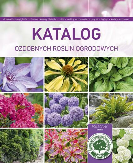 Katalog ozdobnych roślin ogrodowych -  | okładka
