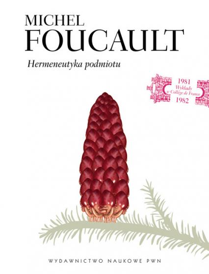 Hermeneutyka podmiotu - Michel Foucault | okładka