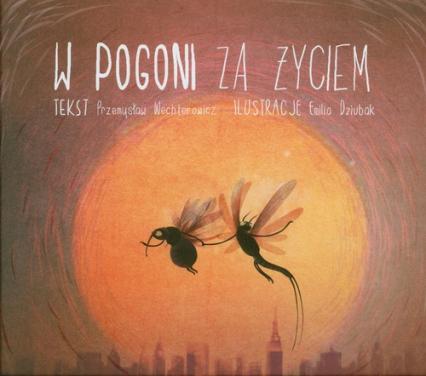 W pogoni za życiem - Przemysław Wechterowicz | okładka