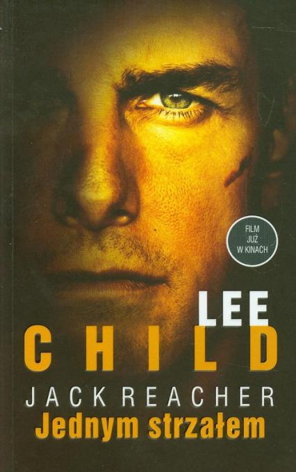 Jednym strzałem - Lee Child | okładka