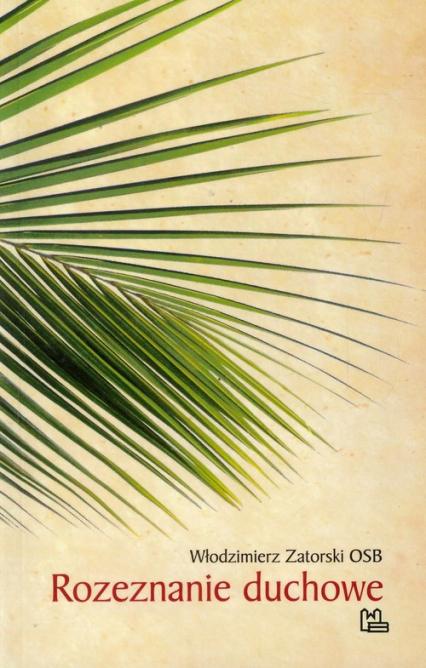 Rozeznanie duchowe - Włodzimierz Zatorski | okładka