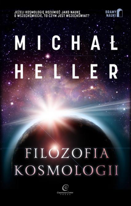 Filozofia kosmologii Wprowadzenie - Michał Heller | okładka