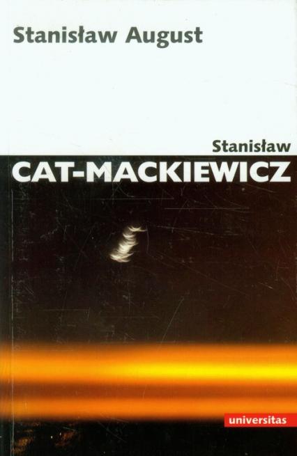Stanisław August - Stanisław Cat-Mackiewicz | okładka