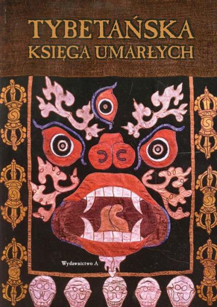 Tybetańska księga umarłych - zbiorowa Praca   okładka