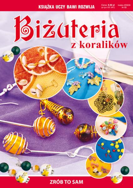 Biżuteria z koralików Zrób to sam - Agnieszka Zientek   okładka