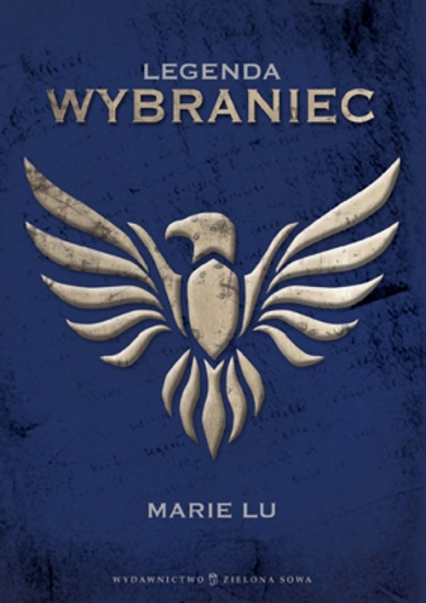 Legenda Wybraniec - Marie Lu   okładka