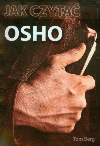 Jak czytać OSHO - Tom Berg   okładka