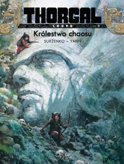 Thorgal Louve Królestwo chaosu Tom 3 - Surżenko Roman, Yann Pennetier   okładka