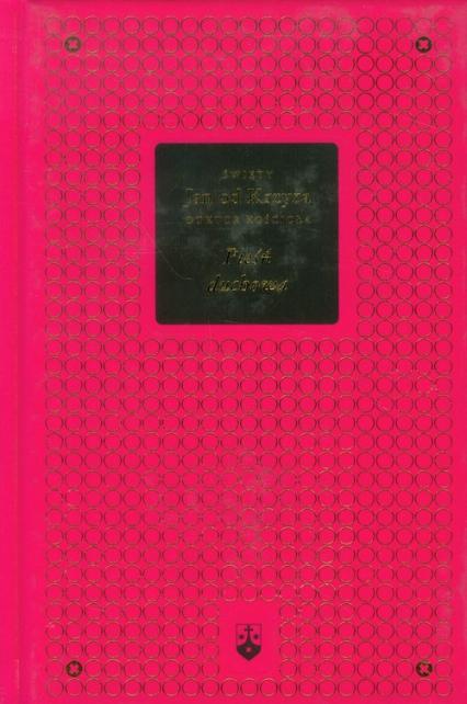 Pieśń duchowa Bibliotheca Carmelitana Tom 1 - Święty Jan od Krzyża | okładka