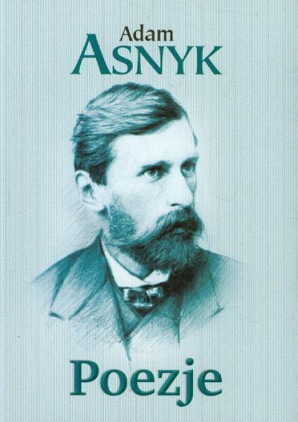 Poezje - Adam Asnyk | okładka