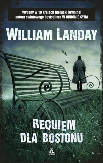 Requiem dla Bostonu - William Landay | okładka