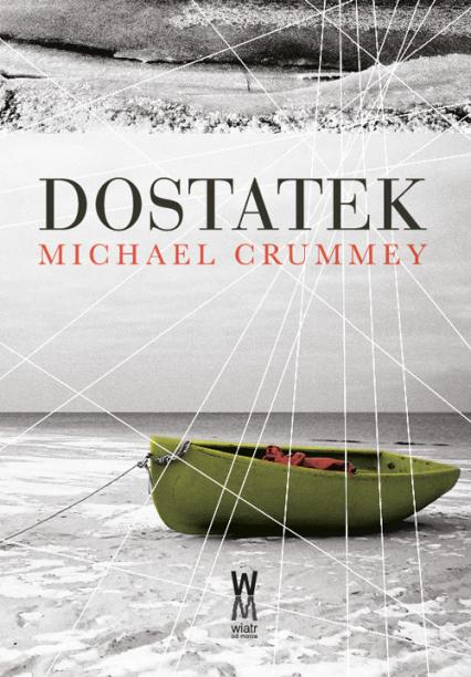 Dostatek - Michael Crummey | okładka