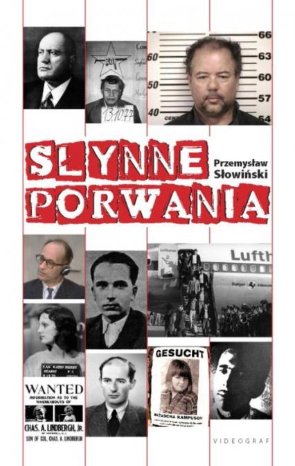 Słynne porwania - Przemysław Słowiński   okładka