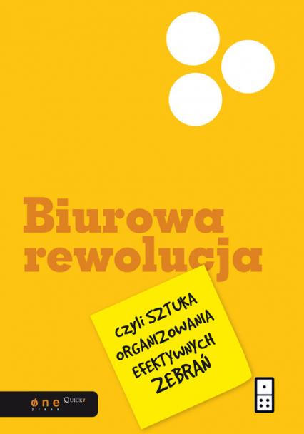 Biurowa rewolucja czyli sztuka organizowania efektywnych zebrań - Al Pittampalli | okładka