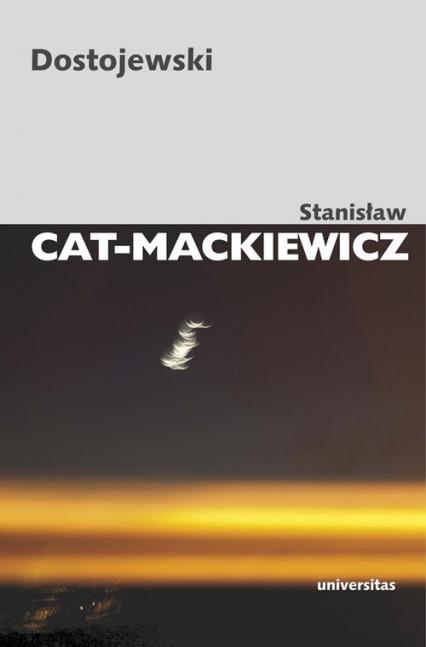 Dostojewski - Stanisław Cat-Mackiewicz   okładka