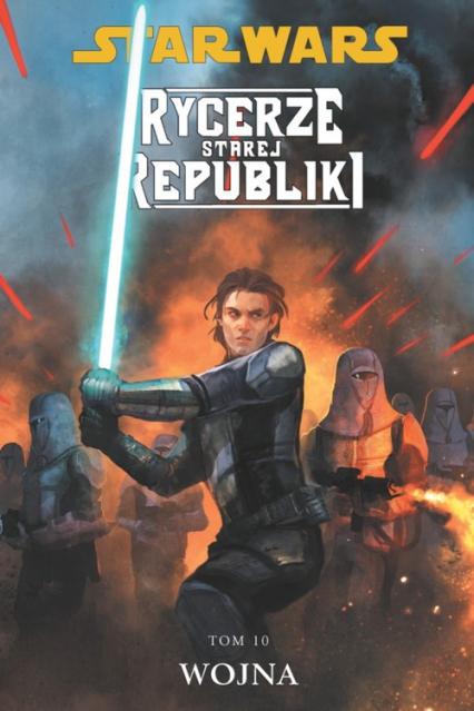 Star Wars Rycerze Starej Republiki Tom 10 Wojna - Jackson Miller John | okładka