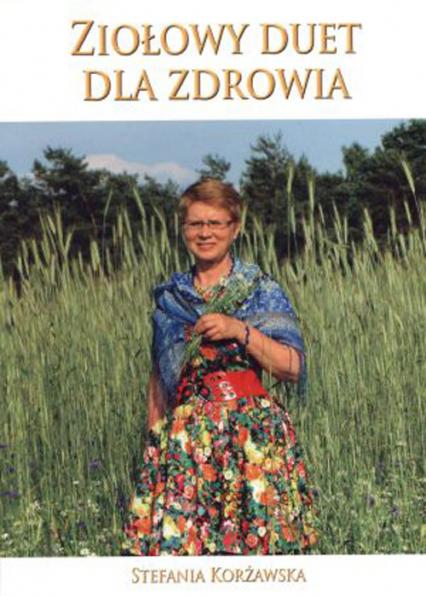 Ziołowy duet dla zdrowia - Stefania Korżawska | okładka