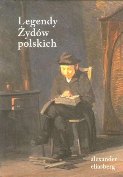 Legendy Żydów polskich - Alexander Eliasberg | okładka