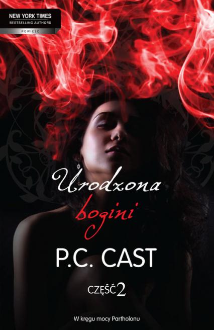 Urodzona bogini część 2 - P.C. Cast | okładka