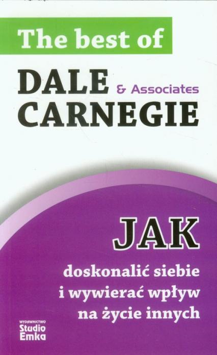 Jak doskonalić siebie i wywierać wpływ na życie innych - Dale Carnegie | okładka