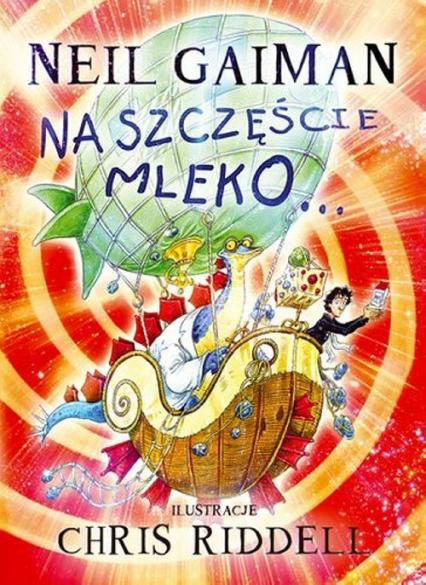 Na szczęście mleko - Neil Gaiman | okładka