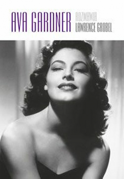 Ava Gardner - Lawrence Grobel   okładka