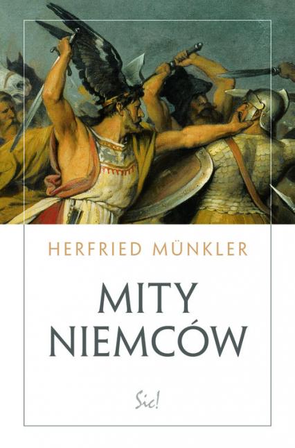 Mity Niemców - Herfried Munkler   okładka