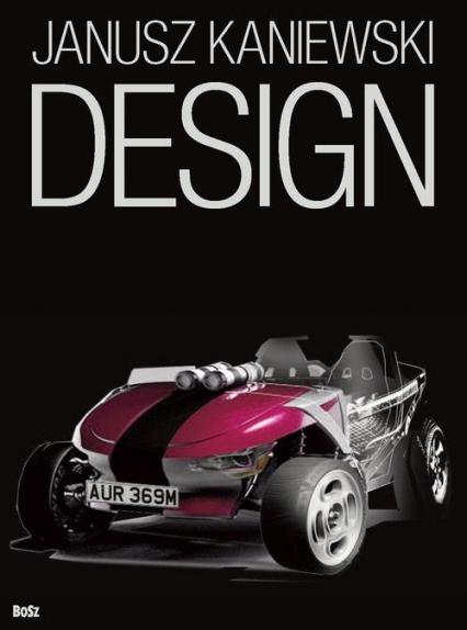 Design Wykłady i rozmowy o projektowaniu przyszłości - Janusz Kaniewski | okładka