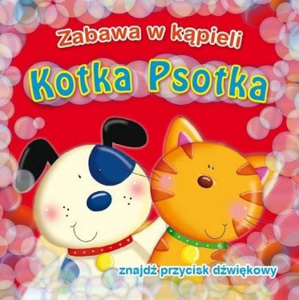 Kotka Psotka Zabawa w kąpieli - Urszula Kozłowska | okładka