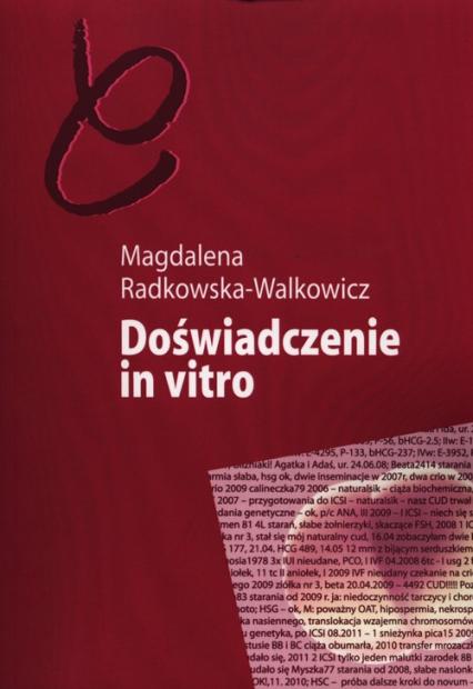 Doświadczenie in vitro - Magdalena Radkowska-Walkowicz | okładka