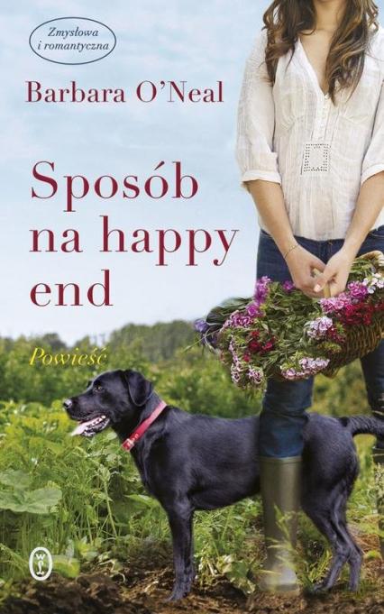 Sposób na happy end - Barbara O'Neal | okładka