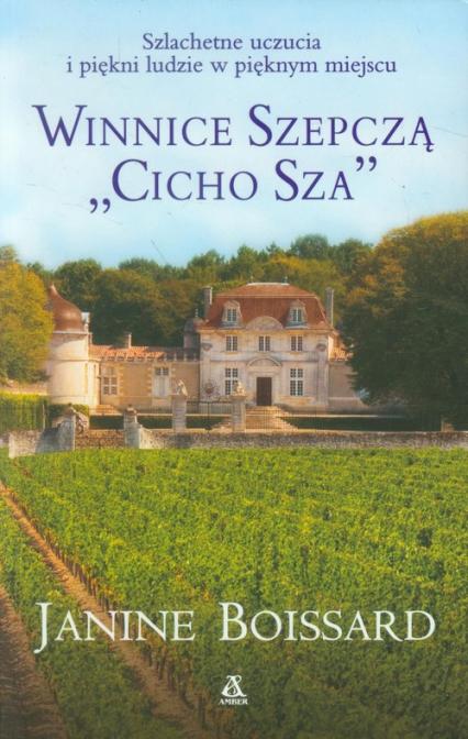 Winnice szepczą cicho sza - Janine Boissard   okładka