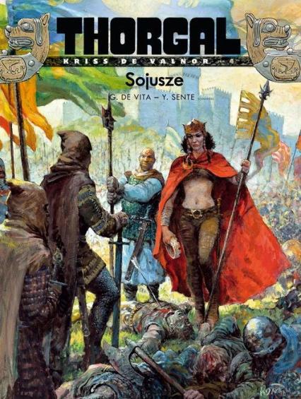 Thorgal Kriss de Valnor Sojusze Tom 4 - Yves Sente | okładka