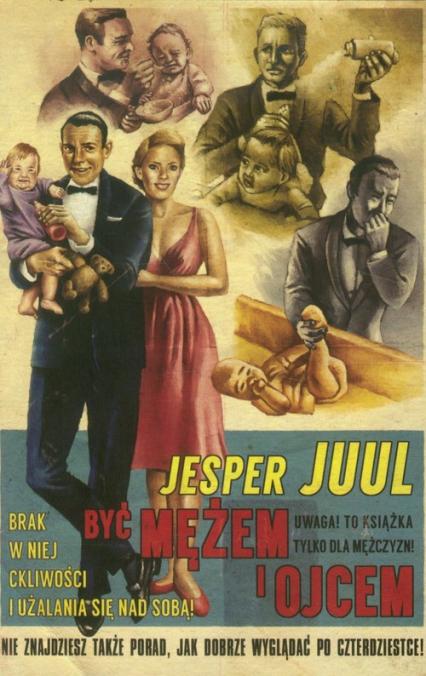 Być mężem i ojcem - Jesper Juul   okładka