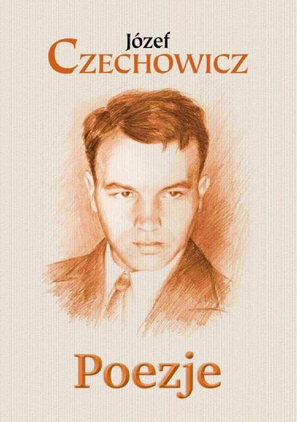 Poezje - Józef Czechowicz   okładka