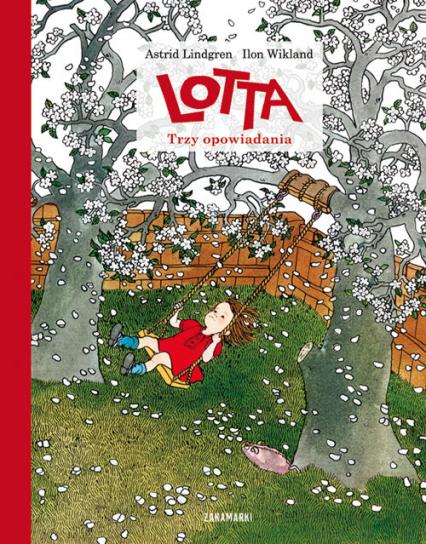 Lotta Trzy opowiadania - Astrid Lindgren | okładka